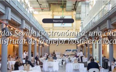 Jornadas Sevilla Gastronómica: una cita para disfrutar de la mejor hostelería local patrocinadas por nuestras aceitunas Manzanilla y Gordal de Sevilla con Indicación Geográfica Protegida.